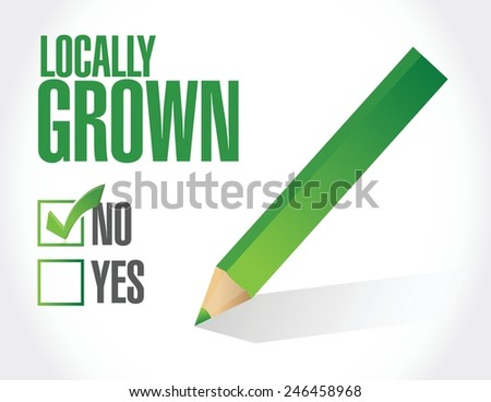 check mark not locally grown illustration design over a white background - stock vector