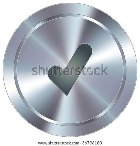 Check mark or yes icon on round stainless steel modern industrial button suitable for use as a website accent, on promotional materials, or in advertisements.