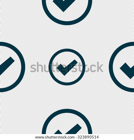 Check mark sign icon . Confirm approved symbol. Seamless abstract background with geometric shapes. Vector illustration - stock vector