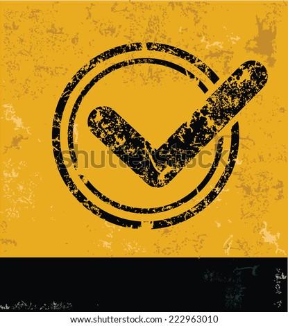 Check mark symbol on grunge yellow background,grunge vector - stock vector