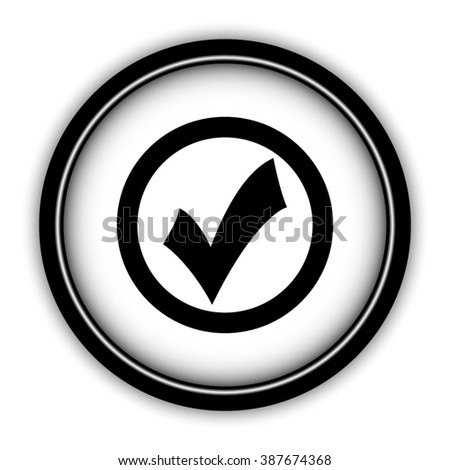 check mark - vector icon; round  button with shadow