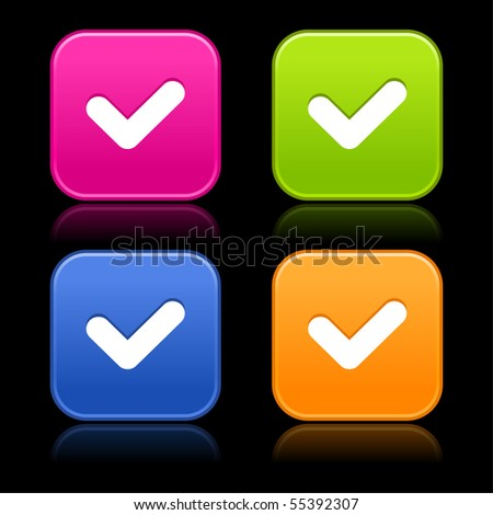 Check sign on web 2.0 internet buttons. Colored smooth rounded shapes with reflection on black background - stock vector