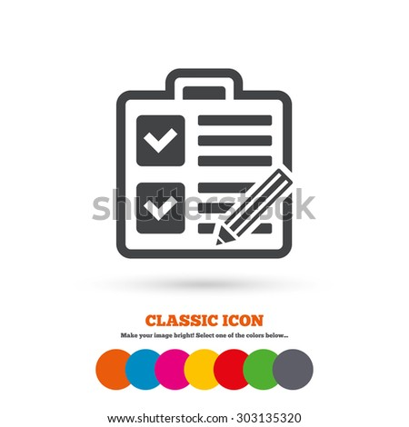 Checklist with pencil sign icon. Control list symbol. Survey poll or questionnaire form. Classic flat icon. Colored circles. Vector - stock vector