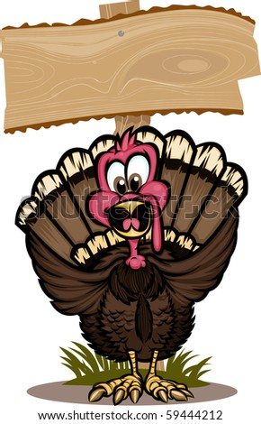 Cheerful turkey standing in front of wooden sign. The background is on separate layers, and the turkey is  broken up into layers for easy editing! - stock vector