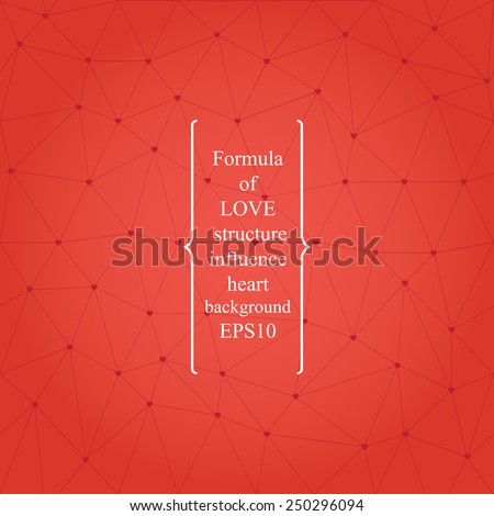 Chemical formula of love background. contains-crystal lattice with hearts instead of atoms. - stock vector