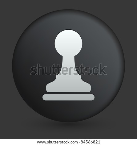 Chess Pawn Icon on Round Black Button Collection Original Illustration - stock vector