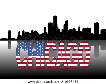 Chicago skyline reflected with American flag text vector illustration - stock vector