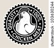 Chicken Meat Quality 100% Seal - stock vector