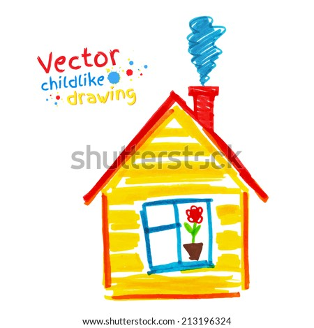 Childlike drawing of house. Vector illustration. Isolated. - stock vector