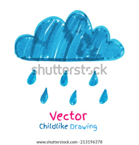 Childlike drawing of rainy cloud. Vector illustration. Isolated. - stock vector