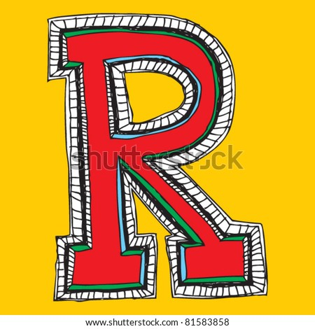 childlike naive alphabet, hand drawn letter R - stock vector