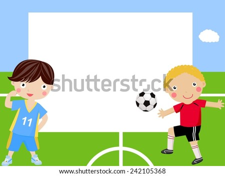 Children playing football and frame - stock vector