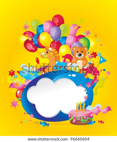 Children's holiday: toys, birthday cake, balloons, gift boxes, and  Frame for your text congratulations - stock vector