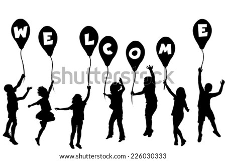 Children silhouettes holding balloons with letters building WELCOME