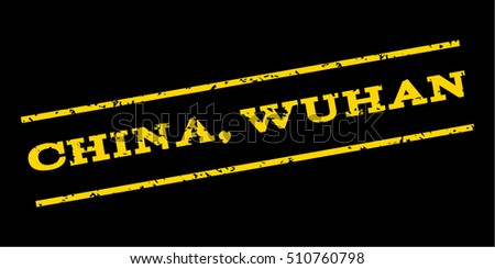 China Wuhan watermark stamp. Text caption between parallel lines with grunge design style. Rubber seal stamp with dirty texture. Vector yellow color ink imprint on a blue background.