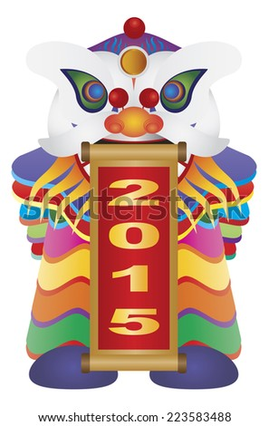 Chinese New Year Colorful Lion Dance Holding Scroll with Numerals 2015 Happy New Year Isolated on White Background Vector Illustration - stock vector