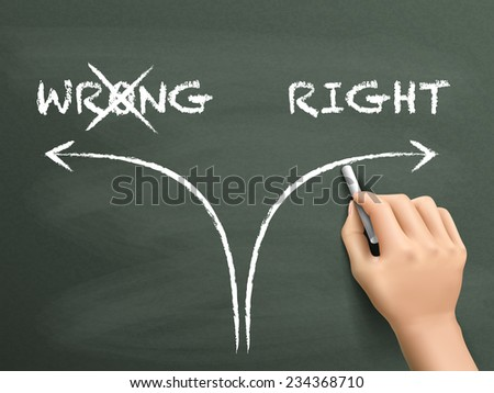 choosing the right way instead of the wrong one on blackboard - stock vector
