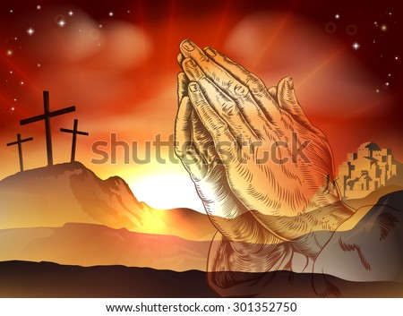 Christian Easter concept of crosses on Calvary hill and praying hands - stock vector