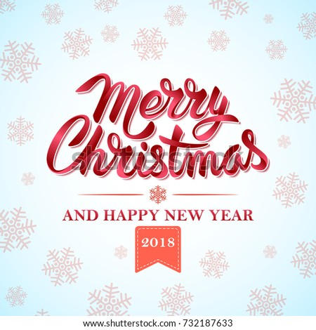 Christmas happy new year 2018 typographical stock vector 2018 christmas and happy new year 2018 typographical on xmas background with snowflakes merry christmas card m4hsunfo