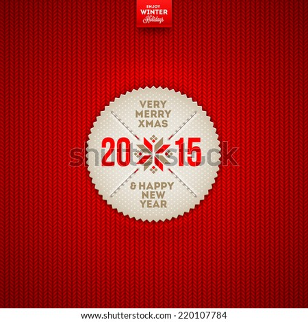 Christmas and New year greeting label on a red knitted background - vector illustration - stock vector