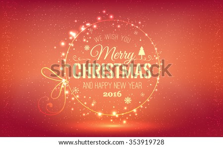Christmas And New Year Typographical on shiny Xmas background with snowflakes, light, stars. Vector Illustration. Xmas card - stock vector