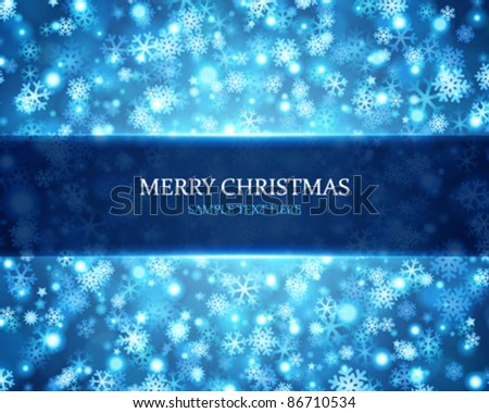 Christmas background light and snowflakes vector image. Eps 10. - stock vector