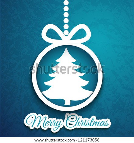 Christmas ball and tree cutted from paper on blue background. Vector eps10 illustration for your design. - stock vector