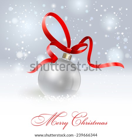 Christmas ball with red ribbon. Vector  EPS 10. - stock vector