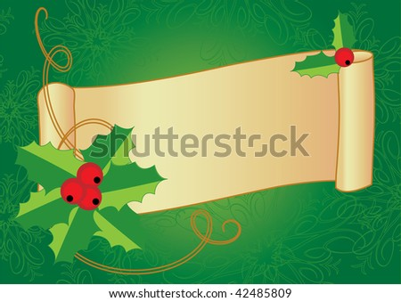 Christmas banner with holly, berries and vintage scroll on a textured background. Vector illustration.