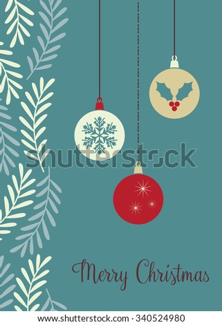 Christmas baubles - vector illustration - stock vector