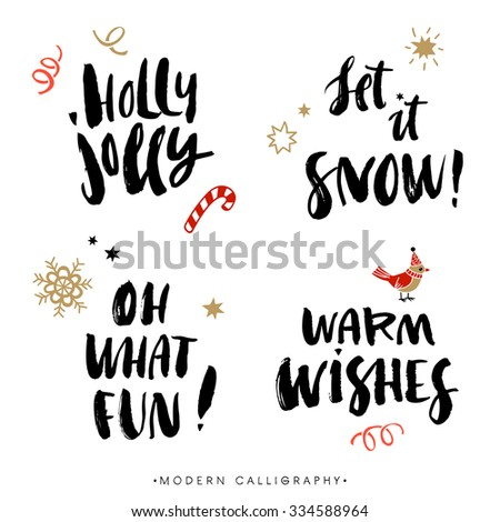 Christmas calligraphy phrases. Holly Jolly. Let it snow. Oh what fun. Warm wishes. Handwritten modern brush lettering. Hand drawn design elements. - stock vector