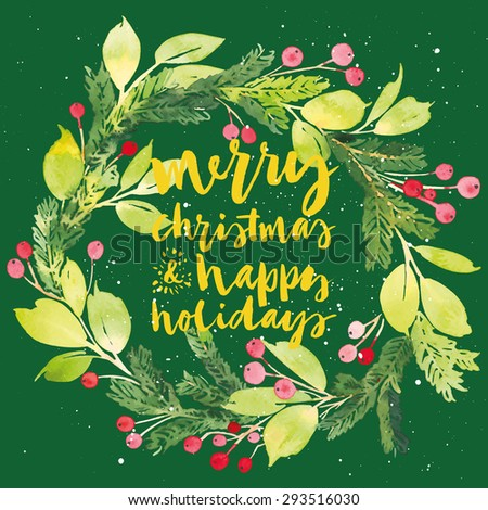 Christmas card. Watercolor painting. Hand lettering. Wreath for Christmas. Watercolor. - stock vector