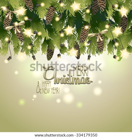 Christmas card with fir branches and glowing garlands. Vector holiday design - stock vector