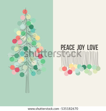 Christmas card greetings peace joy love stock vector 535182670 christmas card with greetings of peace joy love and traditional christmas tree decorated with soft colored m4hsunfo