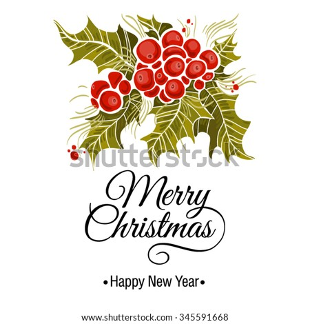 Christmas card with holly branch and inscription on a white background - stock vector