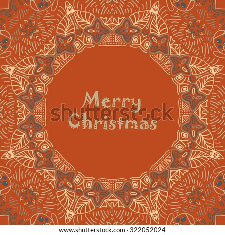 Christmas card with Merry Christmas text with decorations. Nature Floral foliage ornament as a snowflake circle silhouette with berry, flower. Brown, tan, orange, colors. Vector illustration eps10. - stock vector
