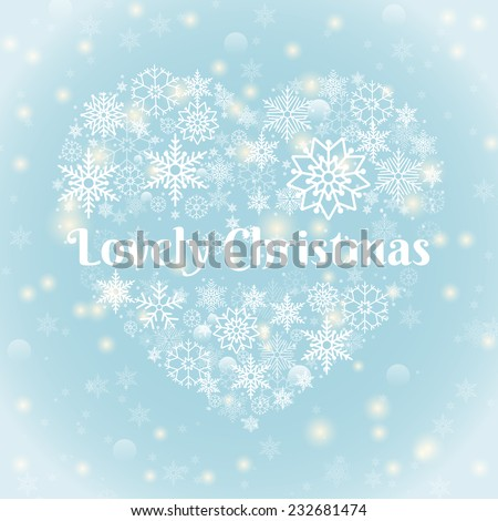 Christmas Concept - Lovely Christmas Texts on Heart Shape Snowflakes on Sky Blue Background with Sparks. - stock vector
