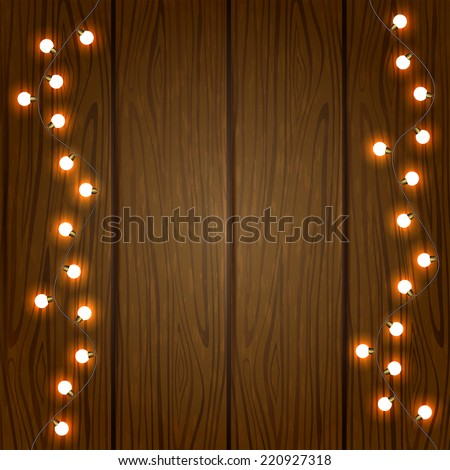 Christmas decoration, light on wooden background, illustration. - stock vector
