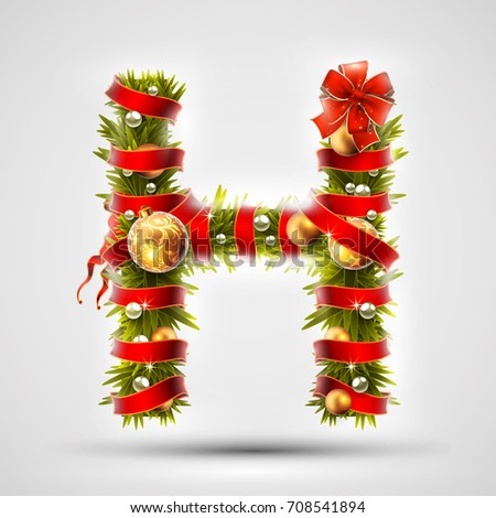 Christmas font. Letter H of Christmas tree branches, decorated with a red ribbon and golden balls. Highly realistic illustration.