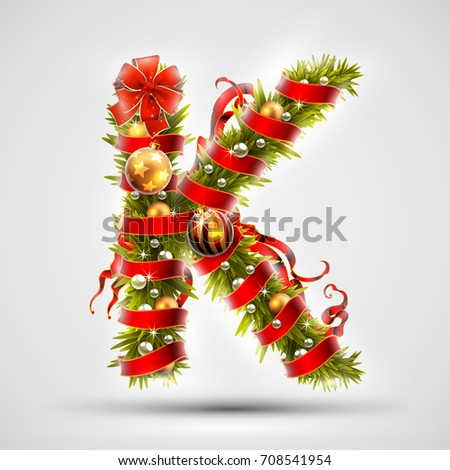 Christmas font. Letter K of Christmas tree branches, decorated with a red ribbon and golden balls. Highly realistic illustration.