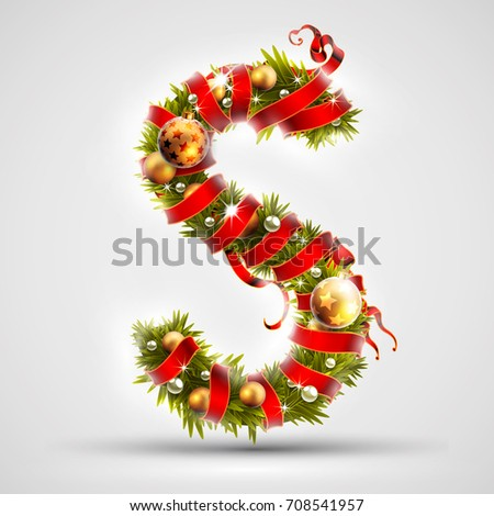 Christmas font. Letter S of Christmas tree branches, decorated with a red ribbon and golden balls. Highly realistic illustration.