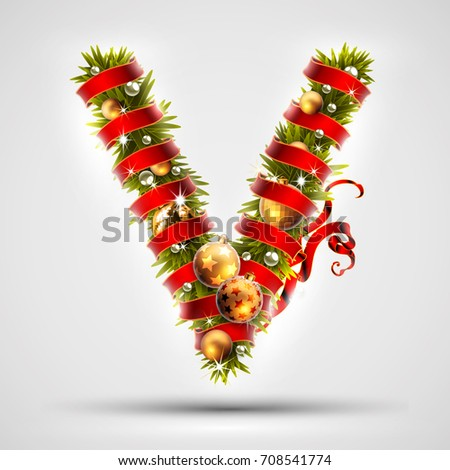 Christmas font. Letter V of Christmas tree branches, decorated with a red ribbon and golden balls. Highly realistic illustration.