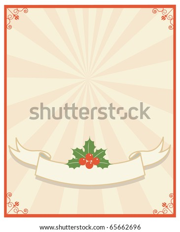 Christmas frame.Vintage background with Holly sprig - stock vector
