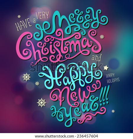 Christmas Greeting Card. Merry Christmas and Happy New Year hand drawn lettering - stock vector