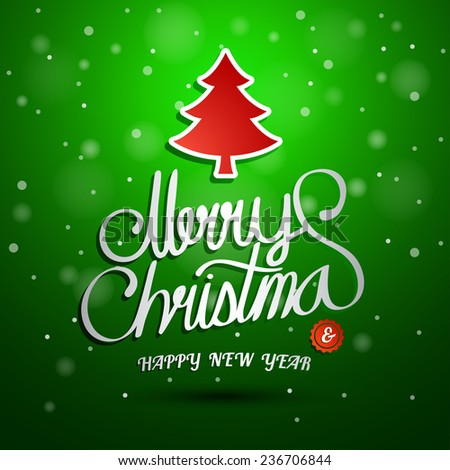 Christmas Greeting Card. Merry Christmas And Happy New Year lettering, vector illustration