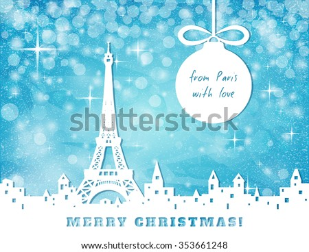 christmas greeting card, Paris with eiffel tower on blue sky with stars and christmas balls background, cut paper vector illustration    - stock vector