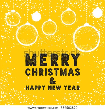 Christmas Greeting Card with Bauble in Yellow. Merry Christmas lettering, vector illustration. Stylish elements for design. - stock vector