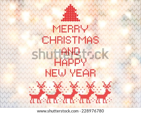 Christmas greeting card with knitted letters, deer, christmas tree on a blurred background with lights. Eps 10 - stock vector