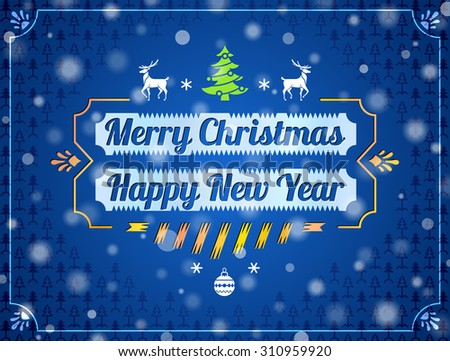 Christmas greeting card with snowfall effect. Holiday wishes against blue New Year background. Vector illustration for christmas, new year's day, winter holiday, new year's eve, silvester, etc - stock vector