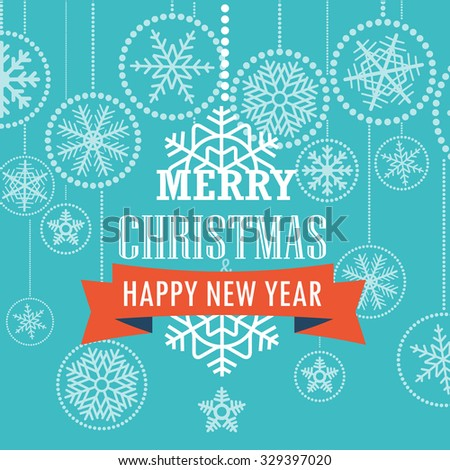 Christmas greeting card with snowflakes. Merry Christmas and Happy New Year  - stock vector